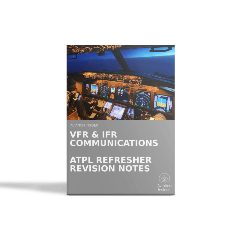VFR and IFR Communications - Refresher Revision Notes