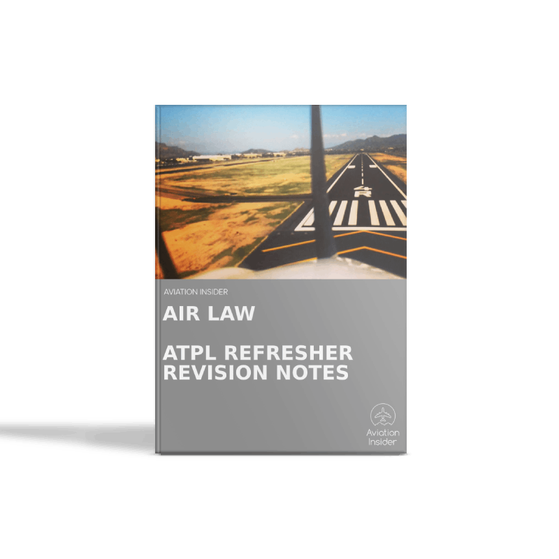 Air Law - Refresher Revision Notes