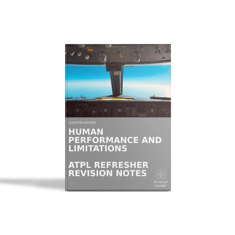Human Performance and Limitations - Refresher Revision Notes